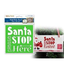 "Holiday Painting & Decor: 6""x6"" Word Decor Stencil B) Santa Please Stop Here"