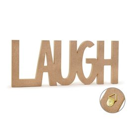 "12"" DIY Word Decor- MDF Standing - Laugh"