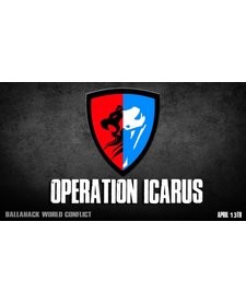 World Conflict Operation Icarus (April 13th)