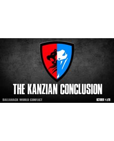 World Conflict The Kanzian Conclusion (October 12th)