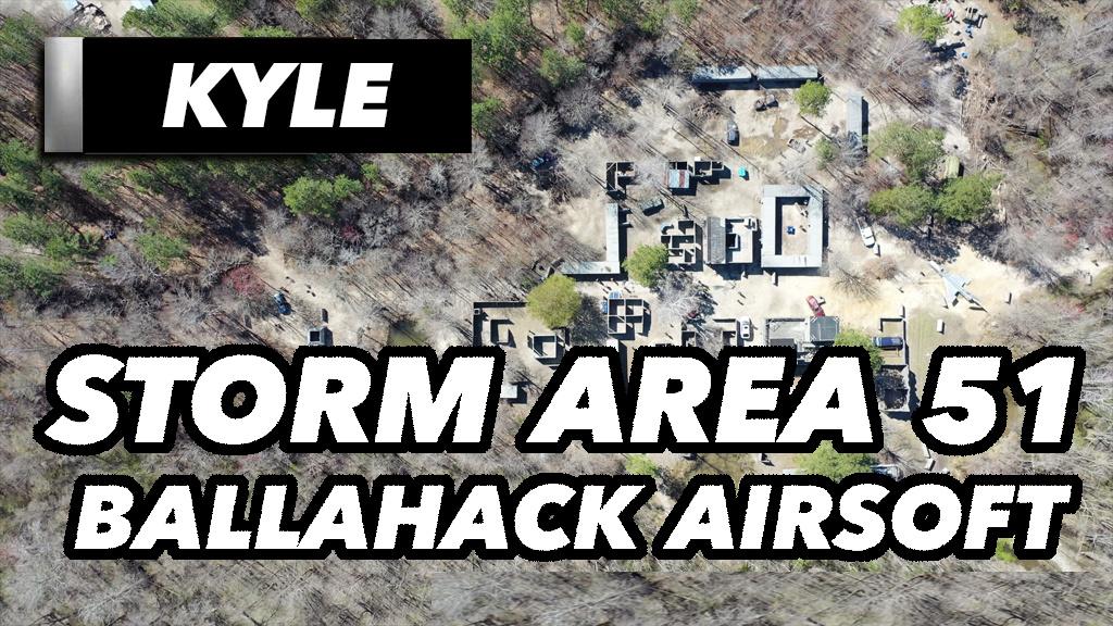 Ballahack Airsoft Storm Area 51 Ballahack Airsoft KYLE