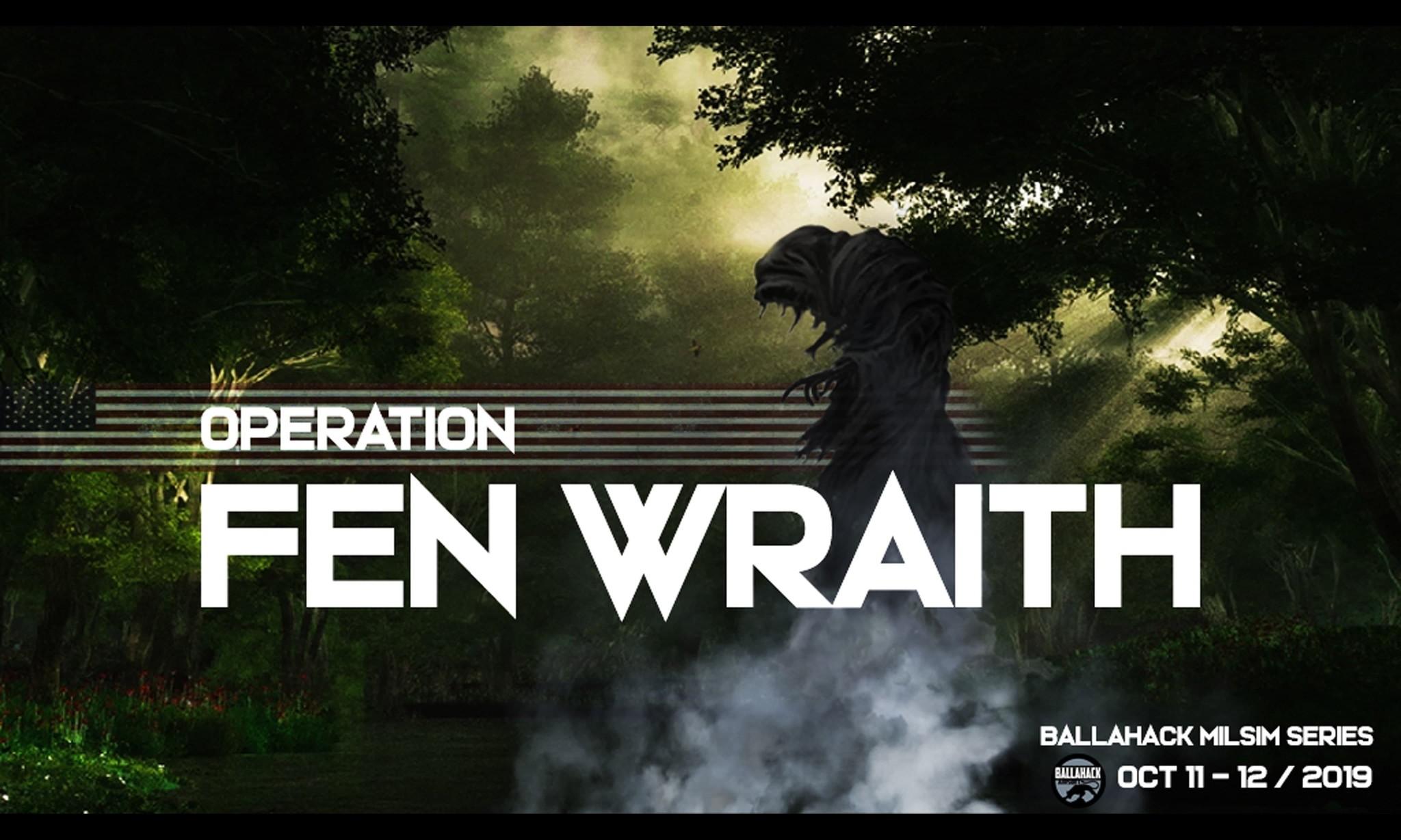 Operation Fen Wraith 4th Platoon