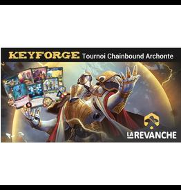 """La Revanche Tournoi Keyforge - """"Chainbound Archonte"""" - 22 août 2019"""