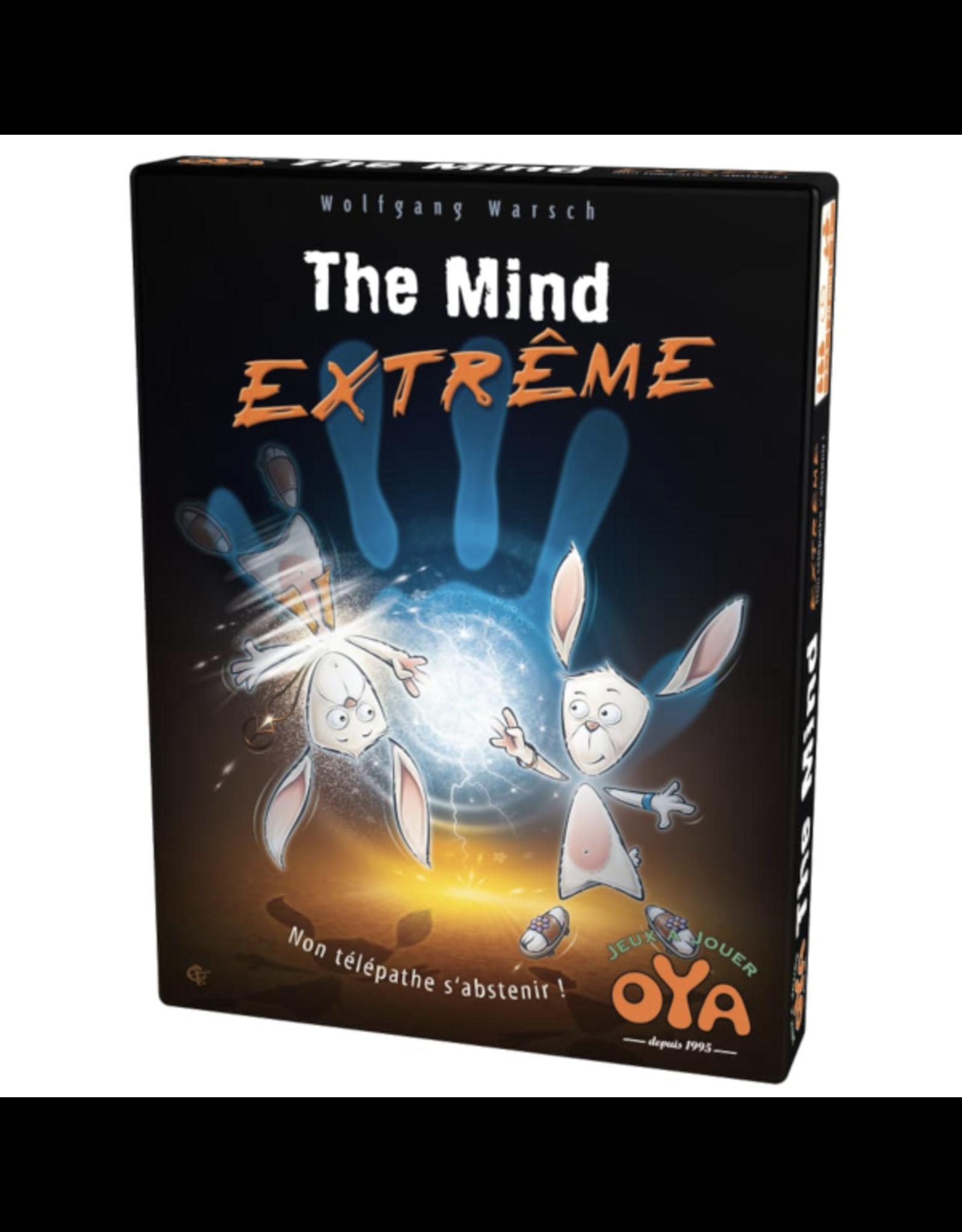 Oya Mind (the) - Extreme [français]