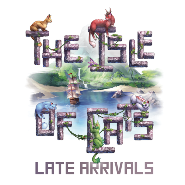 City of Games Isle of Cats (the) : Late Arrivals [English]