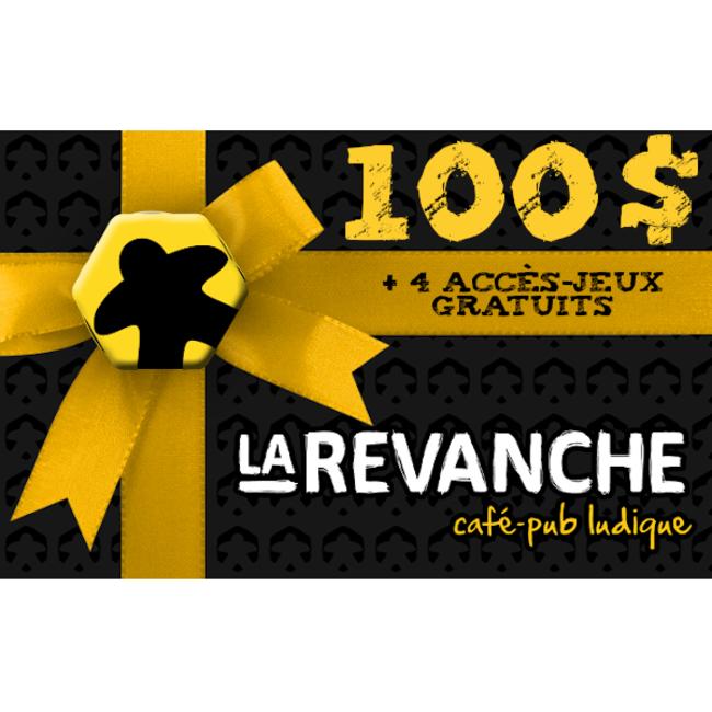 La Revanche Carte-cadeau 100$ - La Revanche (+ 4 accès-jeux gratuits)