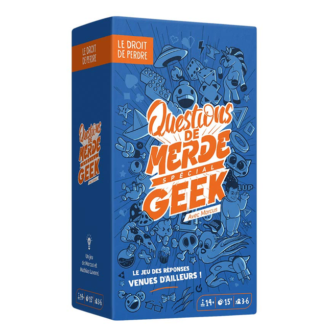 Le Droit de Perdre Questions de merde - Spécial Geek [French]