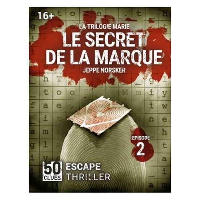 Norsker Games 50 Clues -  La trilogie Maria (2) - Le secret de la marque [French]