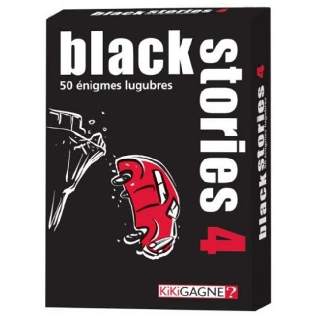 Kikigagne? Black Stories 4 [French]