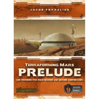 Intrafin Terraforming Mars : Prelude [French]