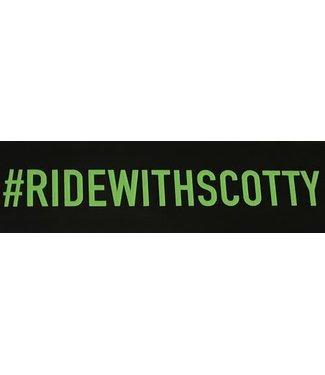 #RIDEWITHSCOTTY STICKER DIE CUT (WHITE LETTERING)