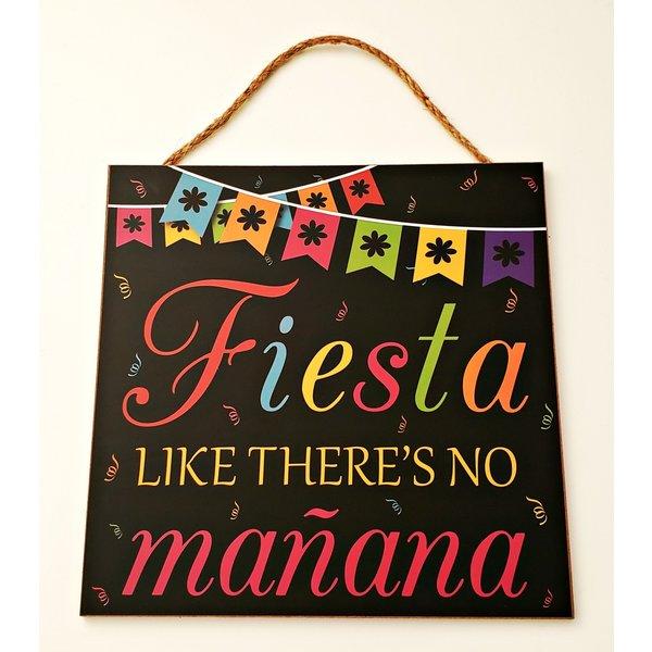Fiesta Like There's No Mañana Sign-20