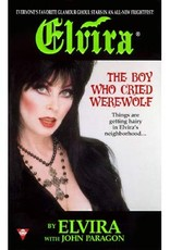Elvira Boy Who Cried Werewolf Book