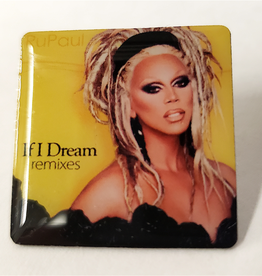 RuPaul CD Cover Pin - If I Dream