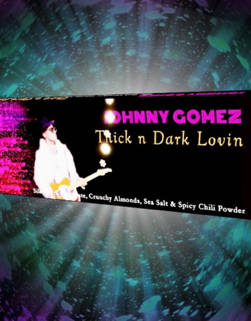 Johny Gomez Thick n Dark Lovin Bar