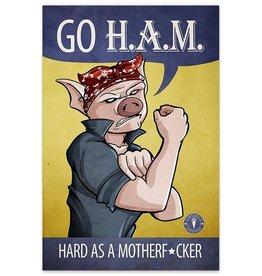 GO H.A.M. - 8x12 Print