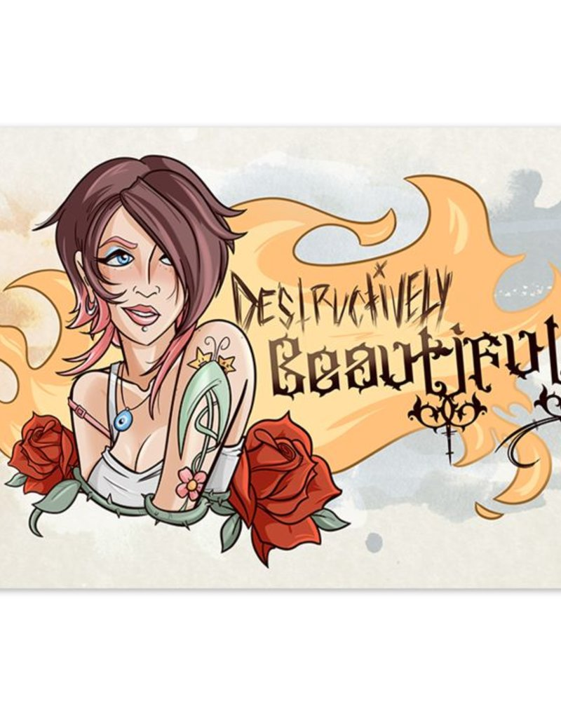 Destructively Beautiful - 8x12 Print