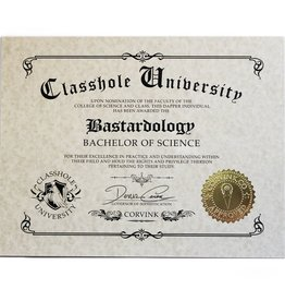 Classhole University BS Diplomas - Bastardology