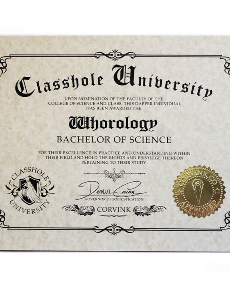 Classhole University BS Diplomas - Whorology