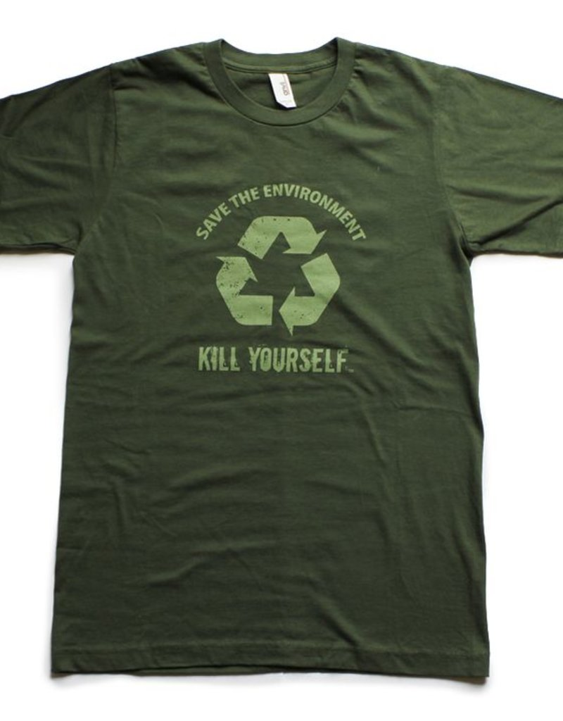 Save the Environment, Kill Yourself - Branded Unisex Shirt (Medium)