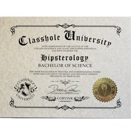 Classhole University BS Diplomas - Hipsterology