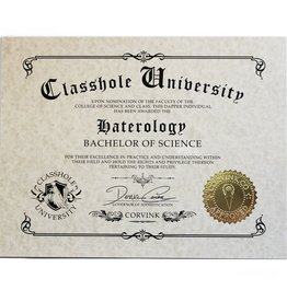 Classhole University BS Diplomas - Haterology