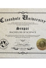 Classhole University BS Diplomas - Senpai