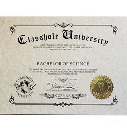 Classhole University BS Diplomas - Drunkology