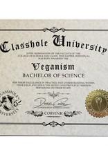 Classhole University BS Diplomas - Veganism