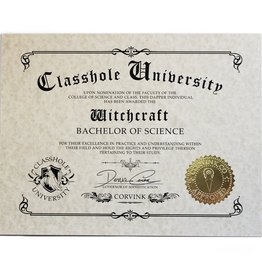 Classhole University BS Diplomas - Witchcraft