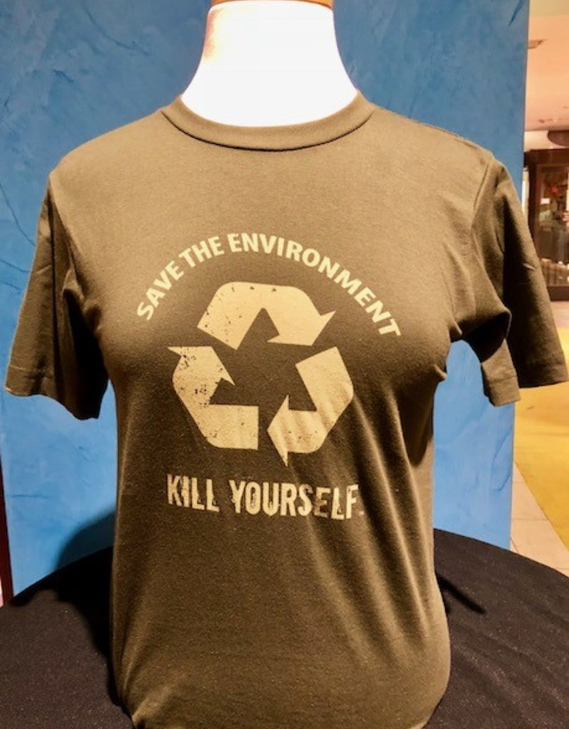 Save the Environment, Kill Yourself - T Shirt - Green (Large)