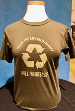 Save the Environment, Kill Yourself - T Shirt - Green (Extra Large)