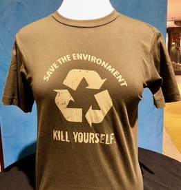 Save the Environment, Kill Yourself - Branded Unisex Shirt 3XLarge)