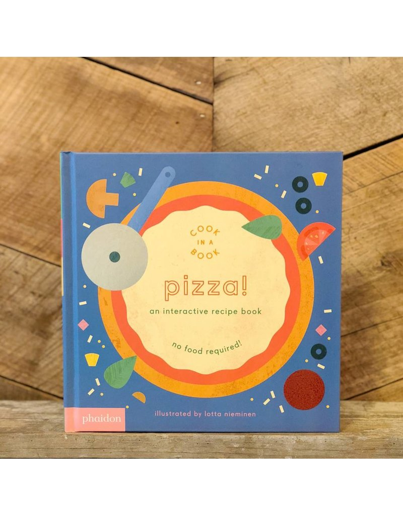Pizza! An Interactive Recipe Book