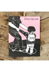 Ditch the Car Poster