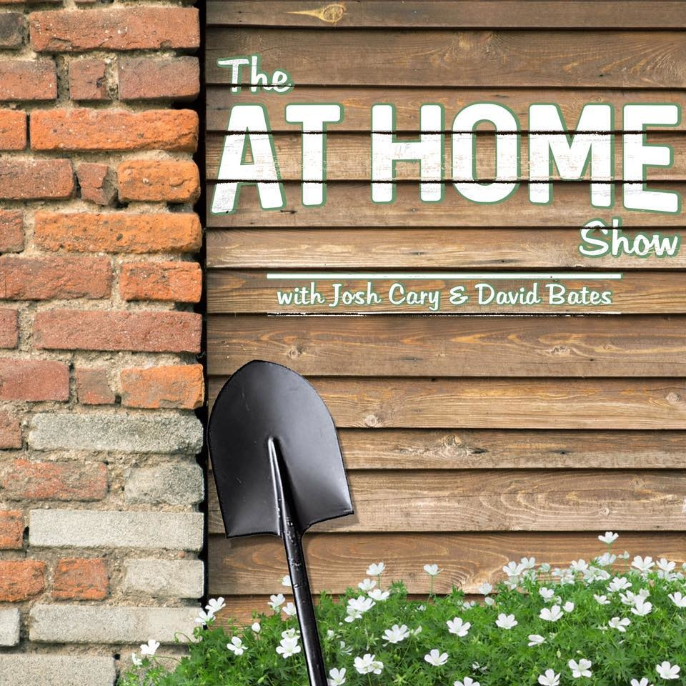 The At Home Show with Josh Cary and David Bates