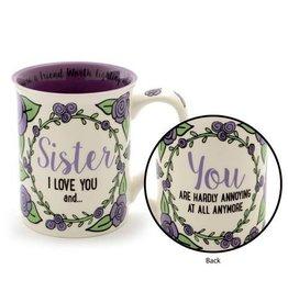 Our Name Is Mud ONIM Mug - Sister I Love You