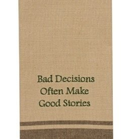 Park Designs/Split P Bad Decisions Often Make Dishtowel