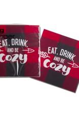 Tag ltd Eat, Drink & Be Cozy Cocktail Napkin
