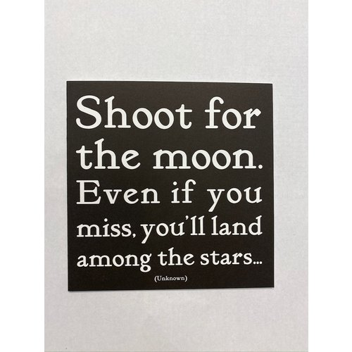 Quotable Shoot For The Moon Card