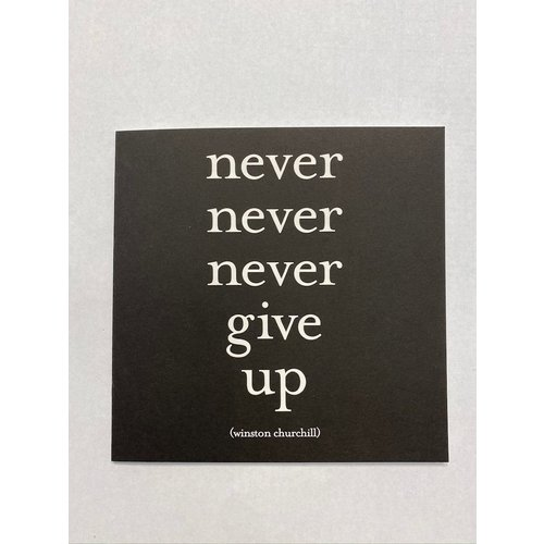 Quotable Never Give Up