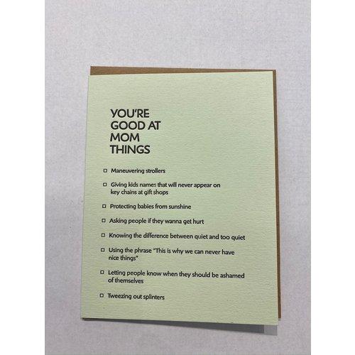 Sapling Press Sapling Press Card- Good at Things: Mom