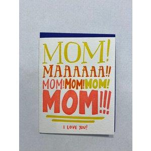 Ladyfingers Letterpress Mom Yelling Love Card LV-280