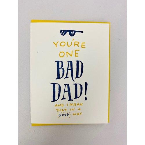 Ladyfingers Letterpress Bad Dad Card