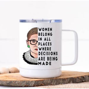 calm down caren Women Belong in All Places RBG Stainless Travel Mug