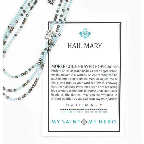 My Saint My Hero My Saint My Hero Hail Mary Morse Code Prayer Rope NK28-HM