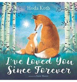 Harper Collins Publishers I've Loved You Since Forever-HB
