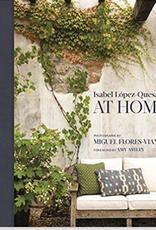 Isabel Lopez-Quesada, At Home