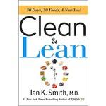 Clean & Lean by Ian K. Smith
