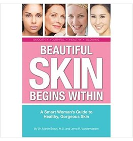 Beautiful Skin Begins Within by Martin Braun